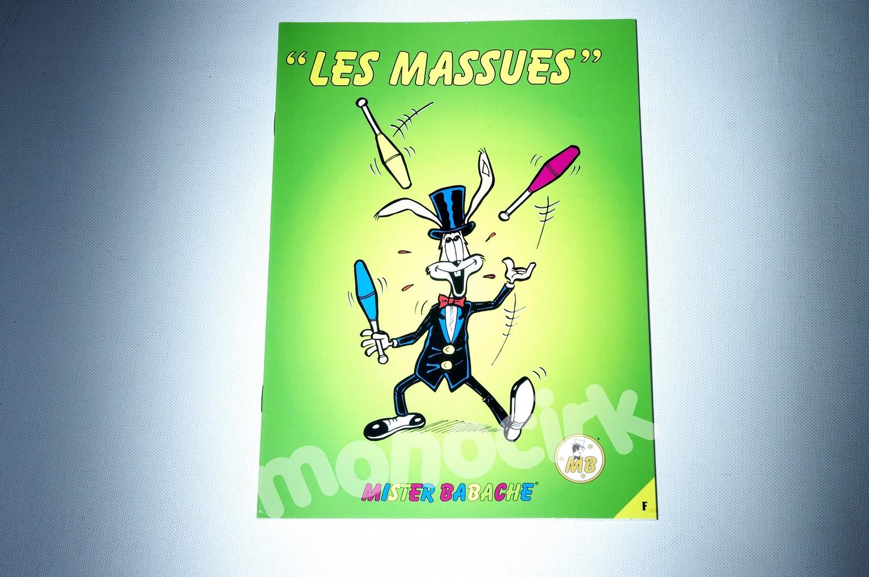aec3170cd1c312 Mister Babache, fascicule livret massues, NANTES MONOCIRK vente ...
